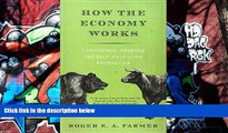 PDF [FREE] DOWNLOAD  How the Economy Works: Confidence, Crashes and Self-Fulfilling Prophecies FOR