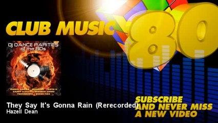 Hazell Dean - They Say It's Gonna Rain - Rerecorded