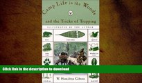 READ Camp Life in the Woods and the Tricks of Trapping (Camp Life in the Woods   the Tricks of