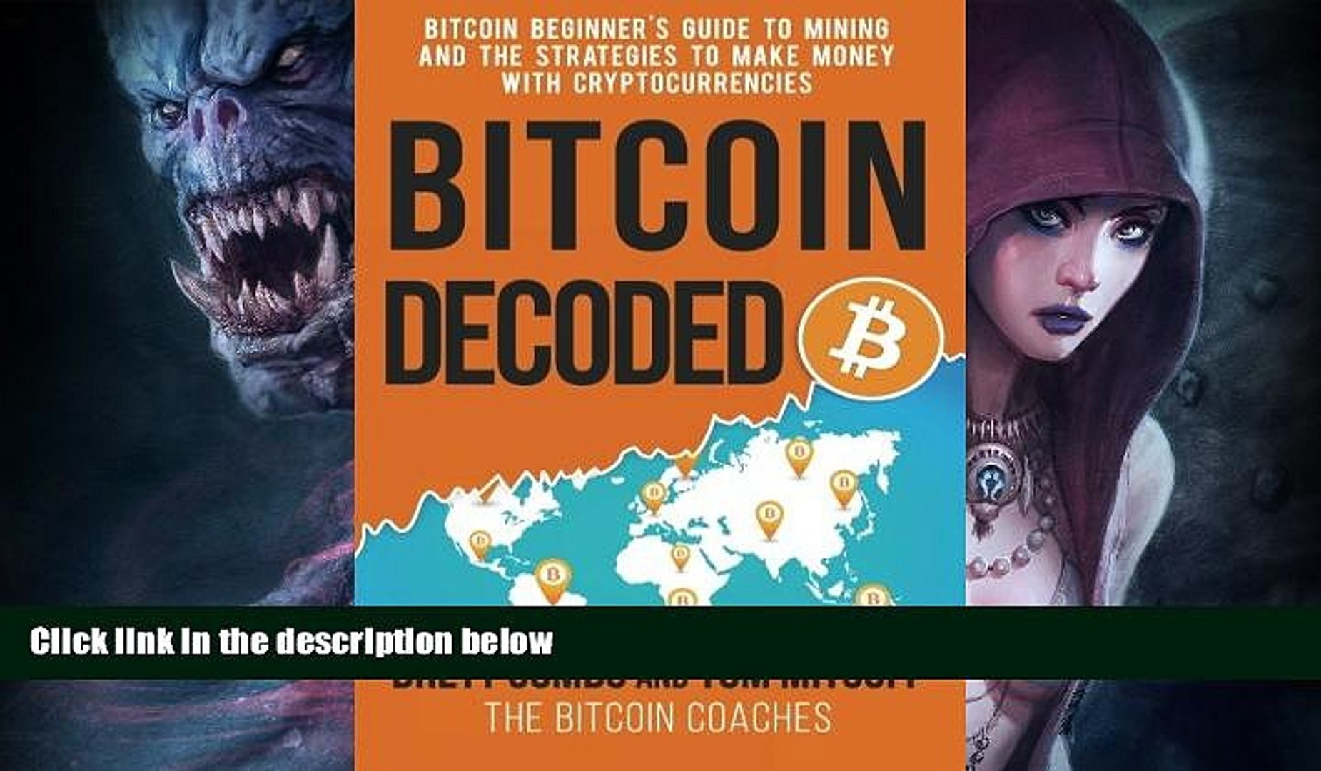 Audiobook  Bitcoin Decoded: Bitcoin Beginner s Guide to Mining and the Strategies to Make Money