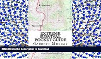 READ Extreme Survival Pocket Guide Full Book