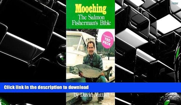 Audiobook Mooching: The Salmon Fisherman s Bible Full Book