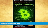 Download [PDF]  The Digital Coin Revolution - Crypto Currency - How to Make Money Online