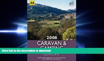 Read Book Caravan   Camping Europe 2008 (AA Lifestyle Guides) Full Book