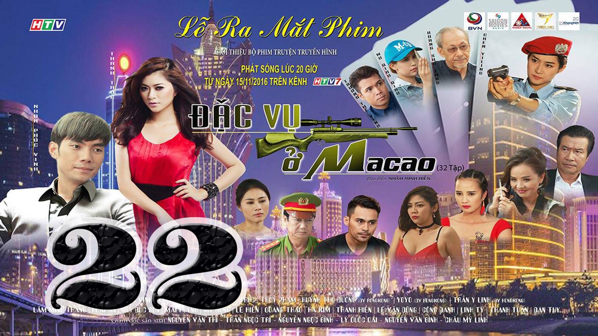 Đặc Vụ Ở Macao Tập 22 HTV7 - Phim Việt Nam