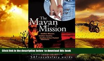 PDF [FREE] DOWNLOAD  The Mayan Mission - Another Mission  Another Country  Another Action-Packed