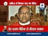 Complain filed against Ved Pratap Vaidik