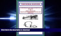 READ THE RURAL RANGER A SUBURBAN AND URBAN SURVIVAL MANUAL   FIELD GUIDE OF TRAPS AND SNARES FOR