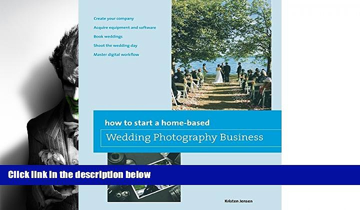 FAVORIT BOOK How to Start a Home-based Wedding Photography Business (Home-Based Business Series)