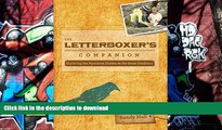 READ The Letterboxer s Companion, 2nd: Exploring the Mysteries Hidden in the Great Outdoors Full