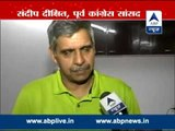 Sonia should remain party president ,says Sandeep Dixit