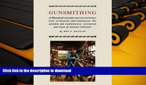 Hardcover Gunsmithing: A Manual of Firearm Design, Construction, Alteration and Remodeling