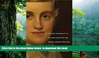 BEST PDF  Prudence Crandall s Legacy: The Fight for Equality in the 1830s, Dred Scott, and Brown