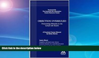 Buy NOW  Objection Overruled: Overcoming Obstacles in the Lawyer Job Search Kathy Morris  Full Book