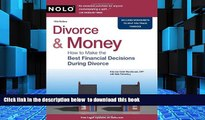 PDF [FREE] DOWNLOAD  Divorce   Money: How to Make the Best Financial Decisions During Divorce