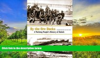 Price By The Ore Docks: A Working People's History Of Duluth Richard Hudelson For Kindle