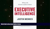 Price Executive Intelligence: What All Great Leaders Have Justin Menkes On Audio