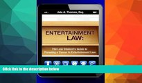 PDF  Entertainment Law: The Law Student s Guide to Pursuing a Career in Entertainment Law Jaia