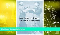 Read Online Mark Rose Authors in Court: Scenes from the Theater of Copyright Audiobook Download
