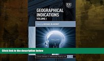 Buy NOW  Geographical Indications (Critical Concepts in Intellectual Property Law series, #11)
