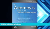 Buy Dorian S. Berger The Attorney s Guide To The Microsoft Office System (VertiGuide) Full Book