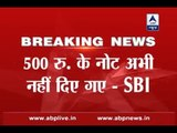 Rs 500 notes have not been given as yet, says SBI Chairman Arundhati Bhattacharya