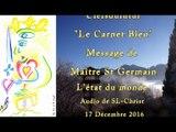 L'état du monde par Maître St Germain - Audio SL-Christ - 17.12.2016