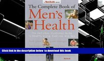 FREE PDF  The Complete Book of Men s Health: The Definitive, Illustrated Guide To Healthy Living,