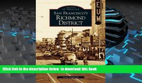 BEST PDF  San Francisco s Richmond District (CA)  (Images of America) TRIAL EBOOK