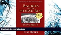 Read Online Barbies in the Horse Bin: Living Better with Organized Children Lisa Bates Pre Order