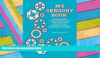 Download [PDF]  My Sensory Book: Working Together to Explore Sensory Issues and the Big Feelings