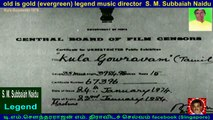 Kula Gouravam 1976    legend music director  S. M. Subbaiah Naidu   vol  1