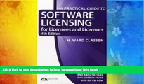PDF [DOWNLOAD] Practical Guide to Software Licensing: For Licensees and Licensors (Practical