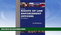 Buy NOW  The Rights Of Law Enforcement Officers Will Aitchison  Full Book