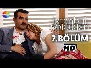 İstanbul Sokakları 7.Bölüm ᴴᴰ