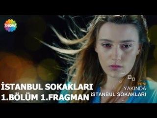 İstanbul Sokakları 1.Bölüm 1.Fragman