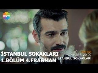 İstanbul Sokakları 1.Bölüm 4.Fragman