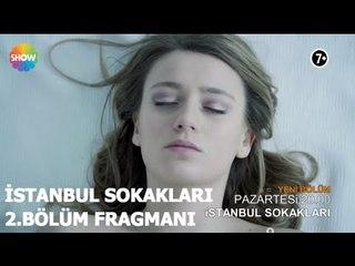 İstanbul Sokakları 2.Bölüm Fragmanı