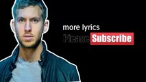 My Way [Lyrics] - Calvin Harris