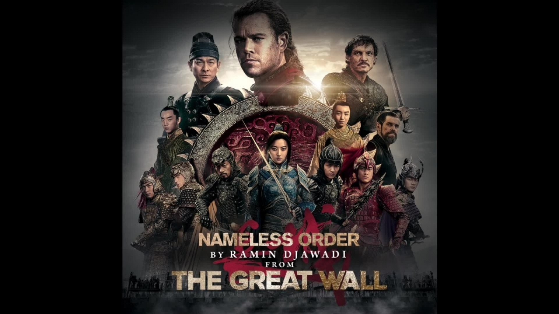 Ramin Djawadi Nameless Order The Great Wall Original Motion