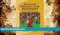 BEST PDF  Spanish Phrases for Beginners: Cartoon Vocabulary READ ONLINE