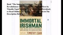 Download The Immortal Irishman: The Irish Revolutionary Who Became an American Hero ebook PDF