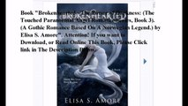Download Brokenhearted - The Power of Darkness: (The Touched Paranormal Angel Romance Series, Book 3). (A Gothic Romance