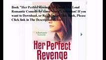 Download Her Perfect Revenge: A Laugh Out Loud Romantic Comedy ebook PDF