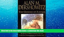 EBOOK ONLINE  The Genesis of Justice: Ten Stories of Biblical Injustice that Led to the Ten