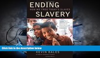 PDF [FREE] DOWNLOAD  Ending Slavery: How We Free Today s Slaves TRIAL EBOOK