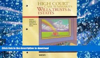 READ book  High Court Case Summaries on Wills, Trusts, and Estates (Keyed to Dukeminier, 8th)