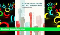 PDF [FREE] DOWNLOAD  Labor Movements: Global Perspectives (Social Movements) READ ONLINE