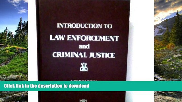 FAVORIT BOOK Introduction to law enforcement and criminal justice (Criminal justice series) READ