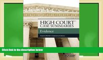 Buy Publisher s Editorial Staff High Court Case Summaries on Evidence Keyed to Mueller Full Book